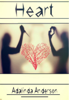"""Книга """"""""heart"""""""" читать онлайн"""