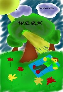 """Книга """"W.E.R.N."""" читать онлайн"""