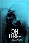 """Обложка книги """"On three"""""""