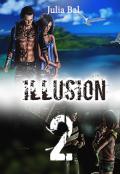 "Обложка книги ""Illusion. Книга 2"""