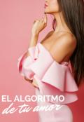 """Cubierta del libro """"El algoritmo de tu amor"""""""