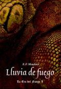 """Cubierta del libro """"Lluvia de Fuego: La Era del Fuego 1"""""""
