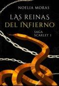 """Cubierta del libro """"Las reinas del infierno (saga Scarlet nº1)"""""""