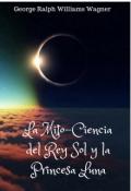 """Cubierta del libro """"La Mito-Ciencia del Rey Sol y la Princesa Luna"""""""