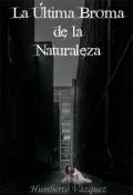 """Cubierta del libro """"La Última Broma de la Naturaleza """""""