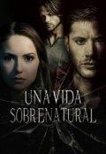 """Cubierta del libro """"Una Vida Sobrenatural"""""""