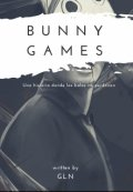 """Cubierta del libro """"Bunny Games"""""""