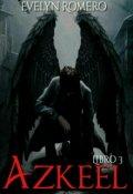 """Cubierta del libro """"Azkeel /el hijo del Diablo [libro #3 ]"""""""