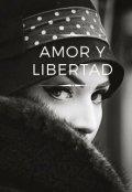 """Cubierta del libro """"Amor y Libertad """""""