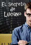 """Cubierta del libro """"El secreto de Luciano"""""""
